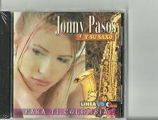 Para Ti Colombia Jonny Pasos Y Su Saxo Latin Music CD New