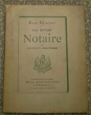 Léon CLADEL/ PAR DEVANT NOTAIRE/ Préf. H. FRANCE/ Kistemaeckers/1880/ EO 500 ex.