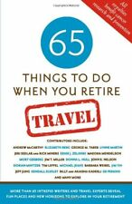 65 Things To Do When You Retire: Travel - 65 Intre