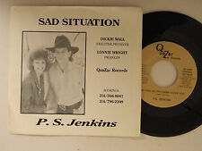 P.S.Jenkins 45 w/ps AS LONG AS I KNOW / SAD SITUATION~ M- country Texas