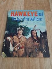 Hawkeye And The Last Of The Mohicans (Purnell Hardback Story Book 1957)