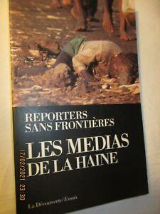 Reporters sans frontières  : Les Medias de la Haine