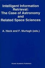 Intelligent Information Retrieval: the Case of Astronomy and Related Space...