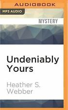 A Lucy Valentine Novel: Undeniably Yours : A Lucy Valentine Novel 5 by...