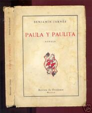 Benjamin Jarnes - Paula y Paulita  1929 Primera edicion
