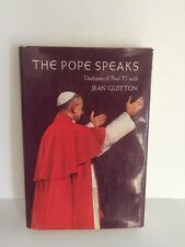 THE POPE SPEAKS Dialogues of Paul VI w/JEAN GUITTON Book ~ Copyright 1968