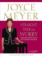 Straight Talk on Worry: Overcoming Emotional Battles with the Power of God's Wor
