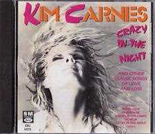 Crazy in the Night: Songs Of Love And Loss by Kim Carnes CD 1990 EMI-Capitol