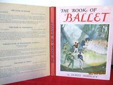 James Audsley THE BOOK OF BALLET hc c1960 illus by GRACE GOLDEN