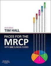 PACES for the MRCP: with 250 Clinical Cases by Tim Hall (Paperback, 2013)