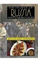 The People of Russia and Their Food (Multicultural
