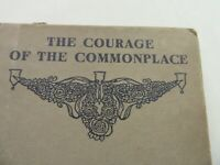 The Courage Of The Commonplace By Mary Raymond Shipman Andrews 1911