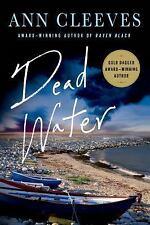 Shetland Island Mysteries: Dead Water : A Shetland Mystery 5 by Ann Cleeves...