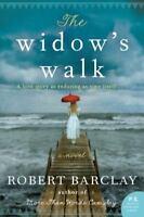 The Widow's Walk: A Novel by Barclay, Robert