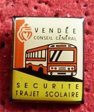 PIN'S TRANSPORT BUS AUTOCAR VENDEE SECURITE TRAJET SCOLAIRE