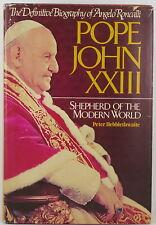 Pope John Xxiii: Shepherd of the Modern World by P. Hebblethwaite (1985) 1st Us