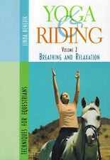 Yoga & Riding: Volume 2 DVD Breathing and Relaxation by Linda Benedik BRAND NEW
