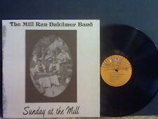 MILL RUN DULCIMER BAND  Sunday At The Mill  LP