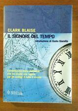 Il signore del tempo Clark Blaise Bompiani 2001