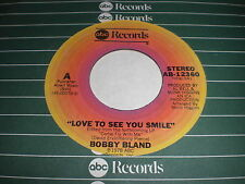 Bobby Bland: Love To See You Smile / I'm Just Your Man 45 - Soul