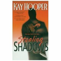 Stealing Shadows: A Bishop/Special Crimes Unit Novel by Hooper, Kay