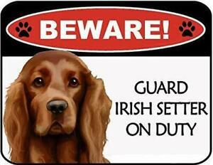 Beware Irish Setter On Duty Laminated Dog Sign SP3115