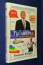 TRUMPEDIA Dominic Knight ALTERNATIVE FACTS RE PRESIDENT DONALD TRUMP Funny Book