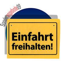 SCHILD -Einfahrt freihalten - Schilder Sprüche Spruch Warnhinweis Warnschild