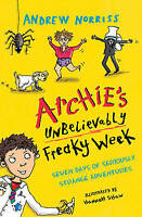 Norriss, Andrew, Archie's Unbelievably Freaky Week, Very Good Book