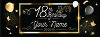 Personalized 18th Birthday Banner Black and Gold with Text Background 3' x 8'