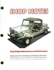 King Midget Shop Notes - REPAIR GUIDE