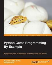 Python Game Programming by Example by Alejandro Rodas de Paz and Joseph Howse...