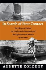 In Search of First Contact: The Vikings of Vinland, the Peoples of the Dawnland,
