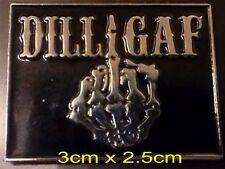 DILLIGAF Pin Badge enamel, Do I look Like I Give A F*#K  Biker, Triker,