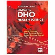 Workbook for Simmers' DHO: Health Science, 8th by Louise M Simmers