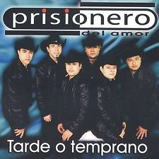 Prisionero de amor : Tarde o temprano CD
