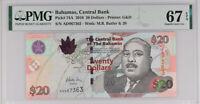 BAHAMAS 20 DOLLARS 2010 P 74A SUPERB GEM UNC PMG 67 EPQ NEW LABEL