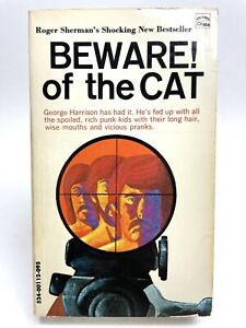 BEWARE! OF THE CAT Roger Sherman APOLLO Hippies 1ST PRINTING Counter Culture