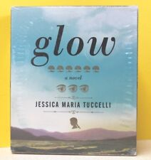 Glow by Jessica Maria Tuccelli (CD, Unabridged) NEW