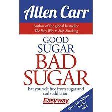 Good Sugar, Bad Sugar, Allen Carr, Very Good condition, Book