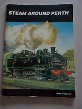STEAM AROUND PERTH - DON FINLAYSON - S/C BOOK - 1986 - 58 PAGES