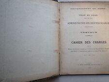 1913 TRAVAUX CAHIER DES CHARGES POUR LES BATIMENTS ANNEES 1913 A 1915 LILLE