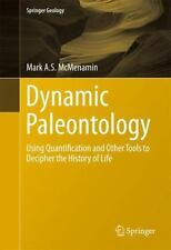 Dynamic Paleontology : Using Quantification and Other Tools to Decipher the H...