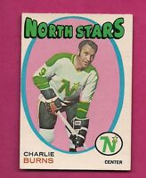 1971-72 OPC # 238 NORTH STARS CHARLIE BURNS  EX-MT CARD  (INV#2998)