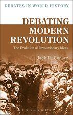 Debating Modern Revolution (Debates in World History) - Censer - PBK - 2016