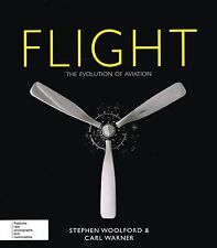 Flight (Evolution of) by Stephen Woolford and Carl Warner NEW BOOK