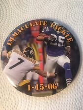IMMACULATE TACKLE 1-15-06 BUTTON PIN ~ PITTSBURGH STEELERS ROETHLISBERGER