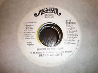 Betty Wright 45 Where Is The Love ALSTON PROMO