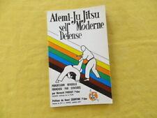 Atemi Ju Jitsu moderne - Bernard Pariset - 1982