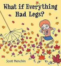 What if Everything Had Legs?, Menchin, Scott, New Book